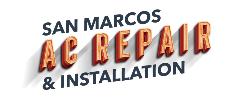 San Marcos Air Conditioning Repair and Installation